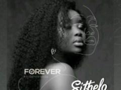 Sithelo - Forever (Dj La Bengwa Re-Visit) ft. SkyeWanda